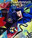 Da Kandinsky a Botero. Tutti in un filo. L'arazzeria Scassa e l'arte del '900. Ediz. a colori