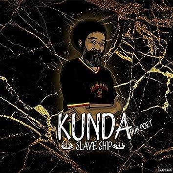 Slave Ship (feat. Kunda)