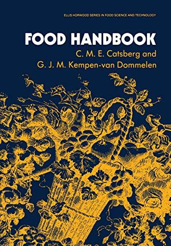 Food Handbook (Ellis Horwood Series in Food Science and Technology)