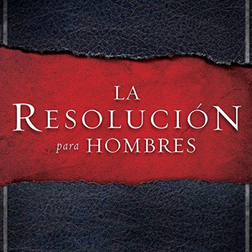 La Resolución para Hombres [The Resolution for Men] audiobook cover art