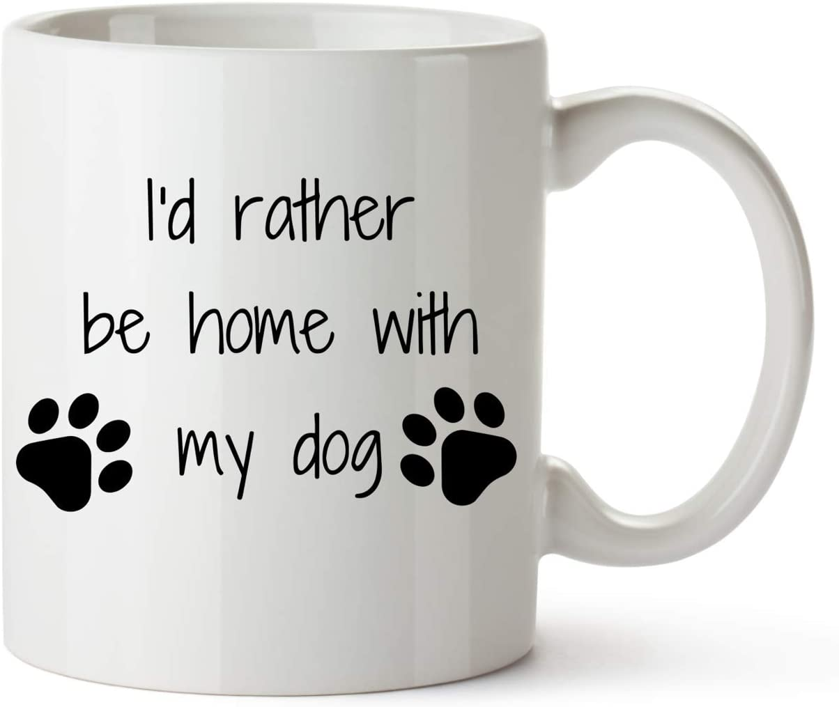 Funny Dog Mug I'd Rather Be Home With My Dog 11oz Coffee Cup Gifts for Her Birthday Christmas Holiday Valentine's Day Dog Mom