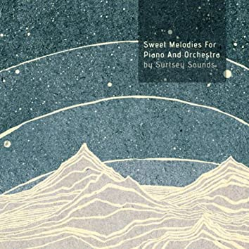 Sweet Melodies for Piano and Orchestra