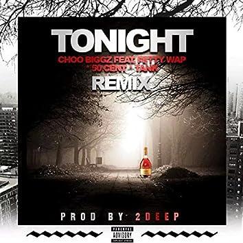 Tonight (Remix) [feat. Fetty Wap, 50 Cent & Tank]