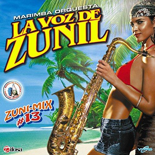 Zuni - Mix 13: Que Me Lleve el Diablo / El Corrido de Juanito / Aca Entre Nos / La Ruleta