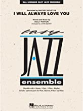 Hal Leonard I Will Always Love You - Easy Jazz Ensemble Series Level 2