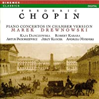 Chopin Piano Concertos in Chamber Version