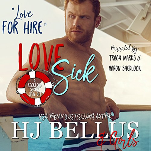 Love Sick                   By:                                                                                                                                 HJ Bellus                               Narrated by:                                                                                                                                 Tracy Marks,                                                                                        Aaron Shedlock                      Length: 6 hrs and 7 mins     Not rated yet     Overall 0.0
