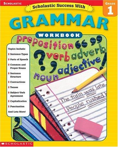 Scholastic Success With Grammar: Grade 1の詳細を見る