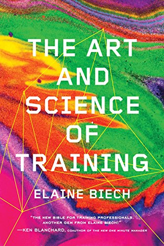 Compare Textbook Prices for The Art and Science of Training  ISBN 9781607280941 by Biech, Elaine