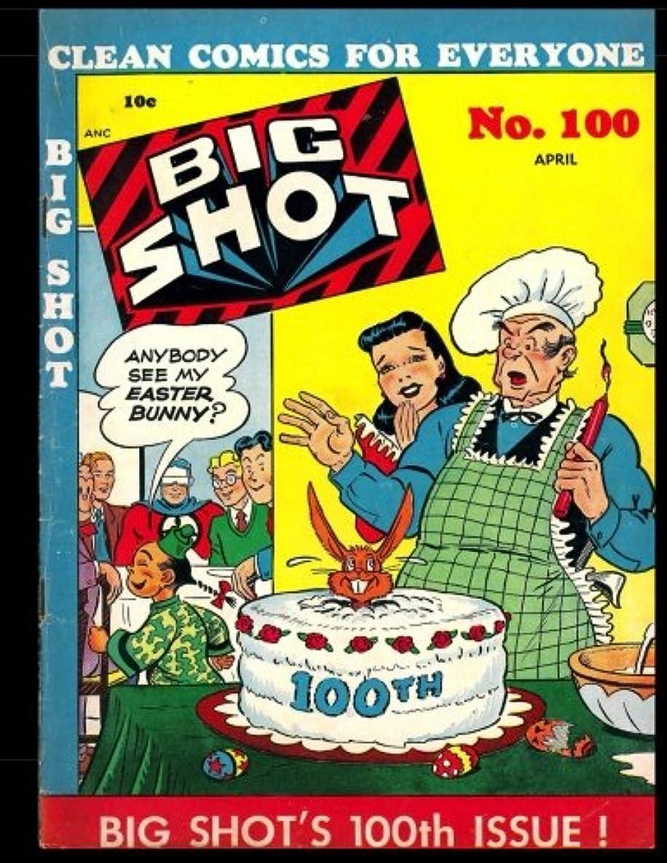 Big Shot #100: Golden Age Humor Comic 1949