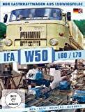 IFA W50 L60/L70 - DDR Lastkraftwagen aus Ludwigsfelde