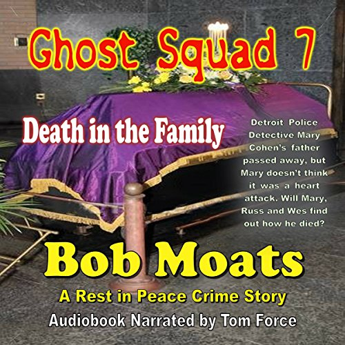 Ghost Squad 7: Death in the Family audiobook cover art