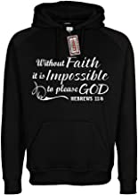 Noizy Clothing Co. Without Faith It is Impossible to Please God Christian Hoodie Black Sweatshirt