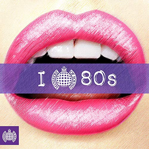 I Love 80's Ministry of Sound