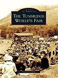 The Tunbridge World's Fair (Images of America (Arcadia Publishing)) (English Edition)
