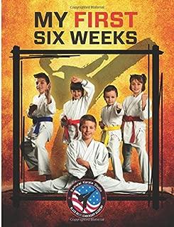 Samurai Karate Studio Black Belt Leadership Academy My First Six Weeks