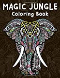 Magic Jungle Coloring Book: Color Therapy Anti Stress Coloring book for Adults