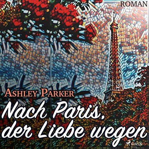 Nach Paris, der Liebe wegen Titelbild