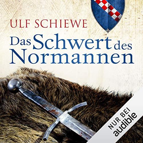 Das Schwert des Normannen     Normannen-Saga 1              Autor:                                                                                                                                 Ulf Schiewe                               Sprecher:                                                                                                                                 Reinhard Kuhnert                      Spieldauer: 12 Std. und 6 Min.     850 Bewertungen     Gesamt 4,3