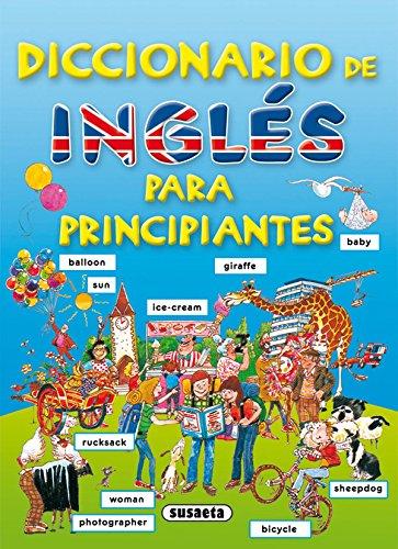 Diccionario De Ingles Para Principiantes. (Diccionario Para Principiantes)