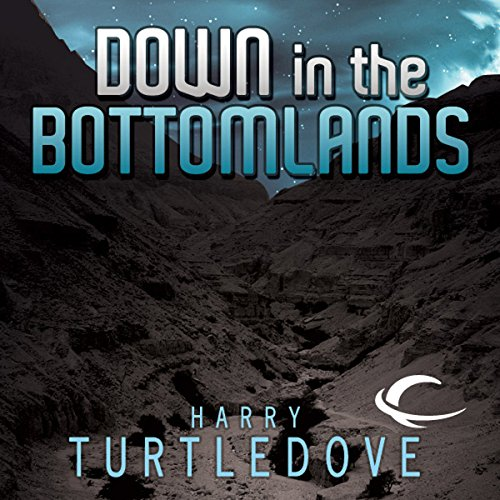 Down in the Bottomlands audiobook cover art