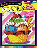 Dessert Lovers Mosaics Hexagon Coloring Books 2: Color by Number for Adults Stress Relieving Design (Mosaics Hexagon Color by Number)