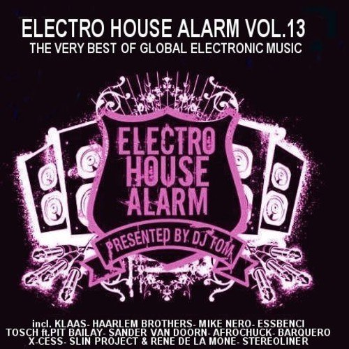 Electro House Alarm Vol. 13