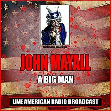 A Big Man (Live)