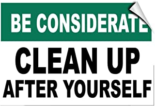 Be Considerate Clean Up After Yourself Security Label Decal Sticker 7 Inches X 5 Inches