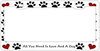DZGlobal License Plate Covers All You Need is Love and A Dog Steel Metal License Plate Frame Style