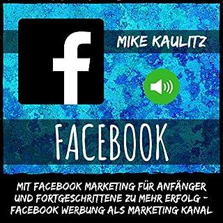 Facebook: Mit Facebook Marketing für Anfänger und Fortgeschrittene zu mehr Erfolg Titelbild