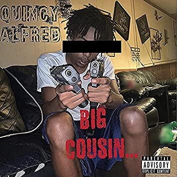 Big Cousin...