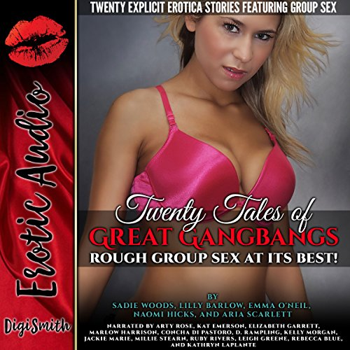 Twenty Tales of Great Gangbangs: Rough Group Sex At Its Best! audiobook cover art