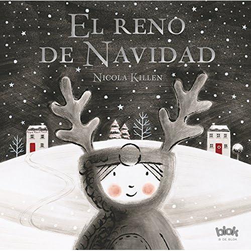 El reno de Navidad (Volúmenes singulares): Amazon.es: Killen ...