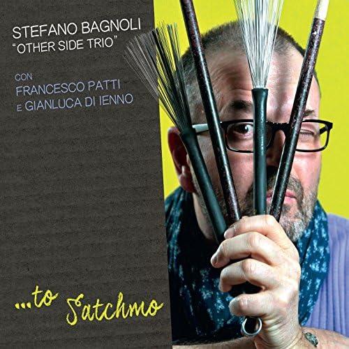 Stefano Bagnoli Other Side Trio feat. Francesco Patti & Gianluca Di Ienno