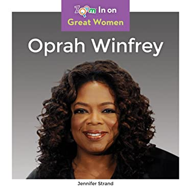 Oprah Winfrey (Zoom In On: Great Women)