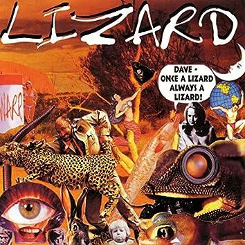 Dave Once A Lizard Always A Lizard (2020 Remaster)