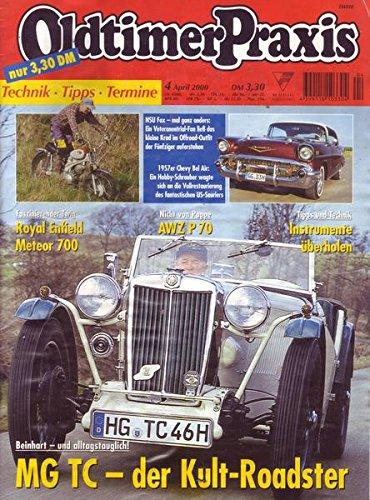 Oldtimer Praxis Nr. 04/2000 Beinhart-und alltagstauglich! MG TC-der Kult-Roadster