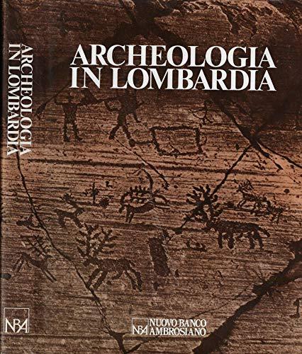 Archeologia in Lombardia.