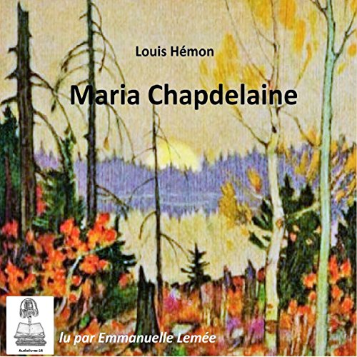 Maria Chapdelaine audiobook cover art