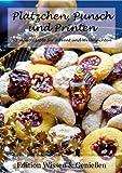 Plätzchen, Punsch und Printen: 50 süße Rezepte für Advent und Weihnachten