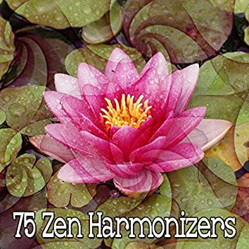 75 Zen Harmonizers