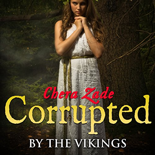 Corrupted by the Vikings (Viking Group Menage) audiobook cover art