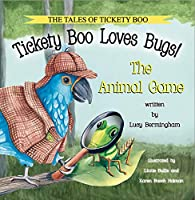 Tickety Boo Loves Bugs: The Animal Game (Tales of Tickety Boo)