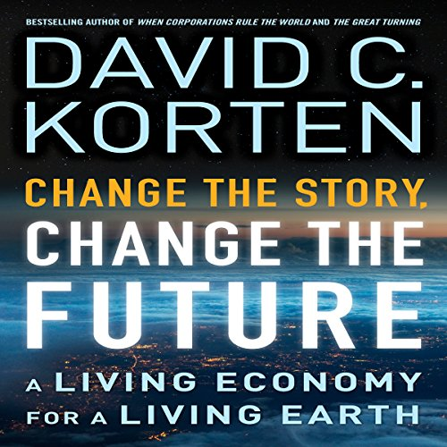 Change the Story, Change the Future audiobook cover art