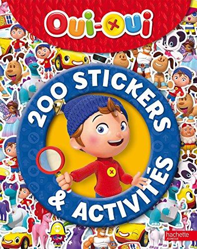 Oui-Oui - 200 stickers et activités