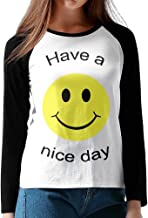 Woman Long Sleeve Plain Raglan T-Shirts Have A Nice Day Smiley Face