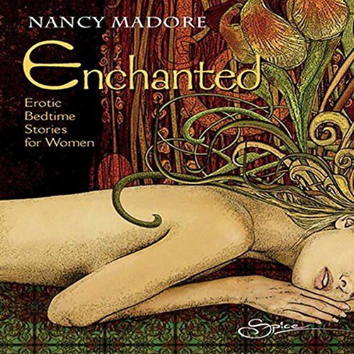 Enchanted: Erotic Bedtime Stories for Women audiobook cover art