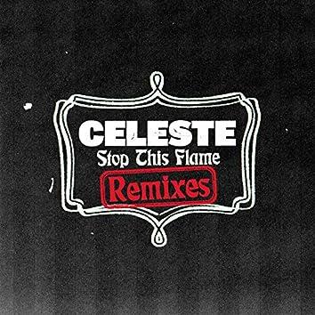 Stop This Flame (Remixes)