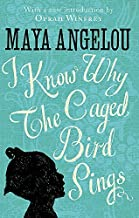 I Know Why The Caged Bird Sings by Dr Maya Angelou (2015-03-31)